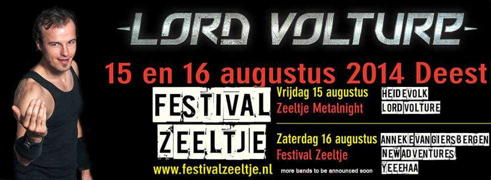 Lord Volture Confirmed For Zeeltje Fest 2014