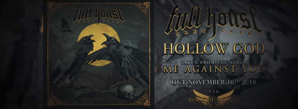 FULL HOUSE BREW CREW Release 'Hollow God' Lyric Video