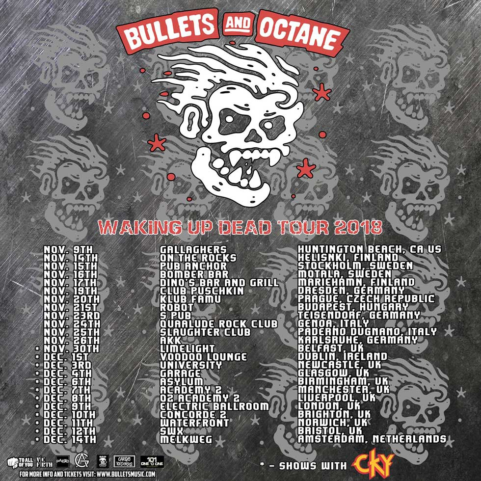 Bullets And Octane European Tour