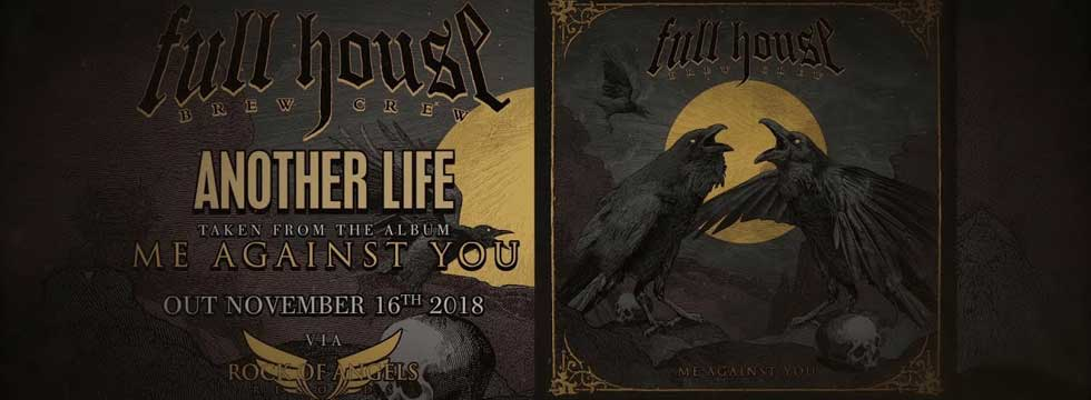 FULL HOUSE BREW CREW Release 'Another Life' Lyric Video