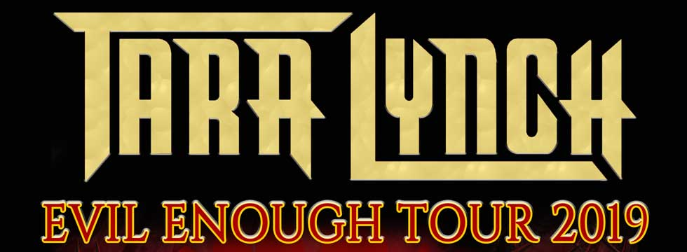 TARA LYNCH Announce 'EVIL ENOUGH TOUR 2019' As Special Guest With UFO