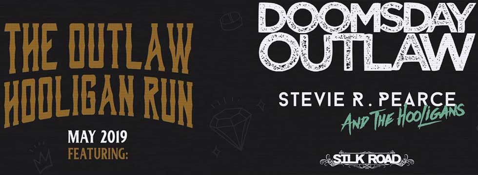 STEVIE R. PEARCE AND THE HOOLIGANS ANNOUNCE UK TOUR WITH DOOMSDAY OUTLAW AND SILK ROAD