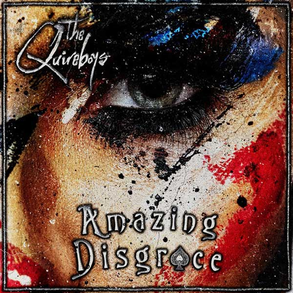 The Quireboys Amazing Disgrace