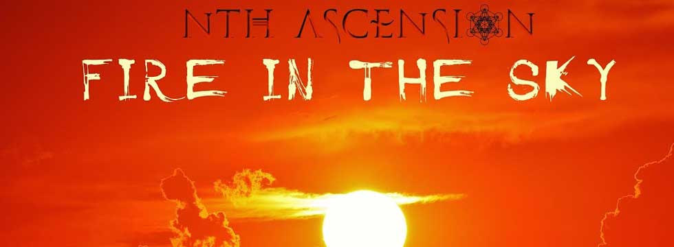 NTH ASCENSION Feat. TEN Keyboarder Darrel Treece-Birch Release 'Fire In The Sky' Lyric Video
