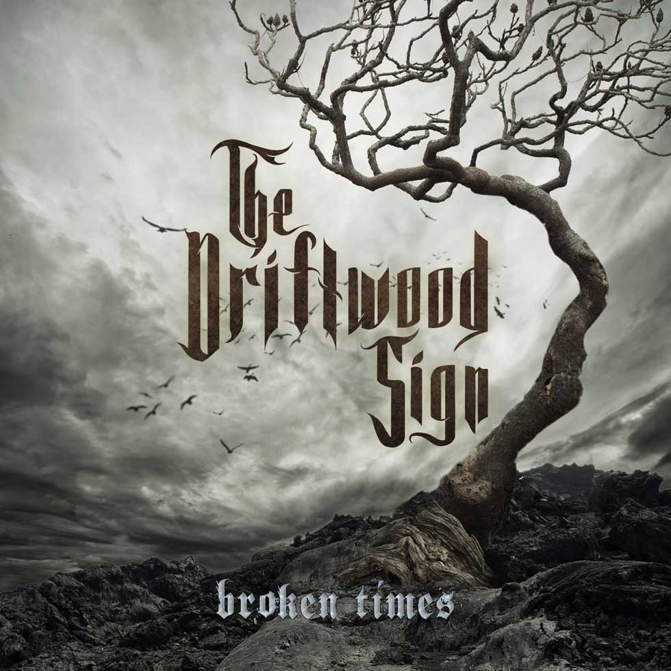 The Driftwood Sign Broken Times