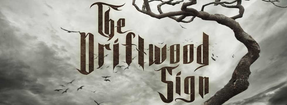 THE DRIFTWOOD SIGN Announce 'Broken Times' Album Release