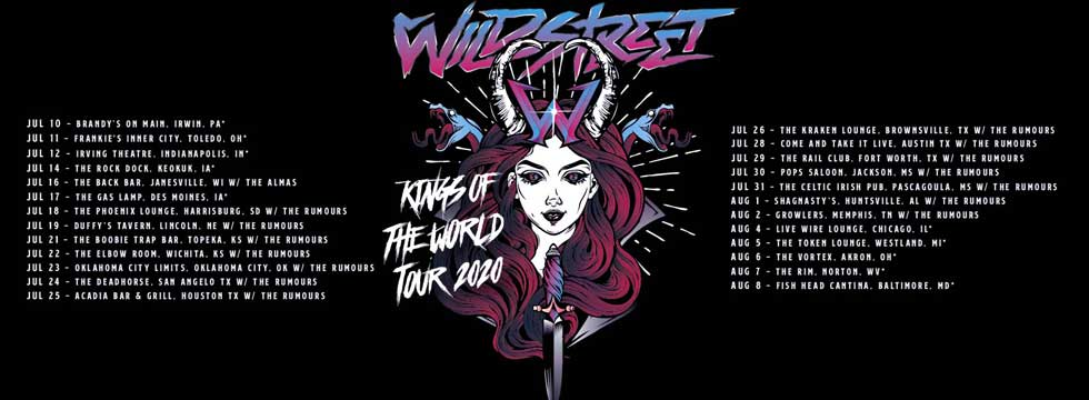 Wildstreet 'Kings Of The World Tour' Tour Dates Announced July/August in USA